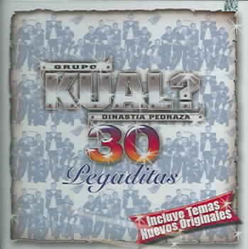30 PEGADITAS DE GRUPO KUAL BY GRUPO KUAL (CD)
