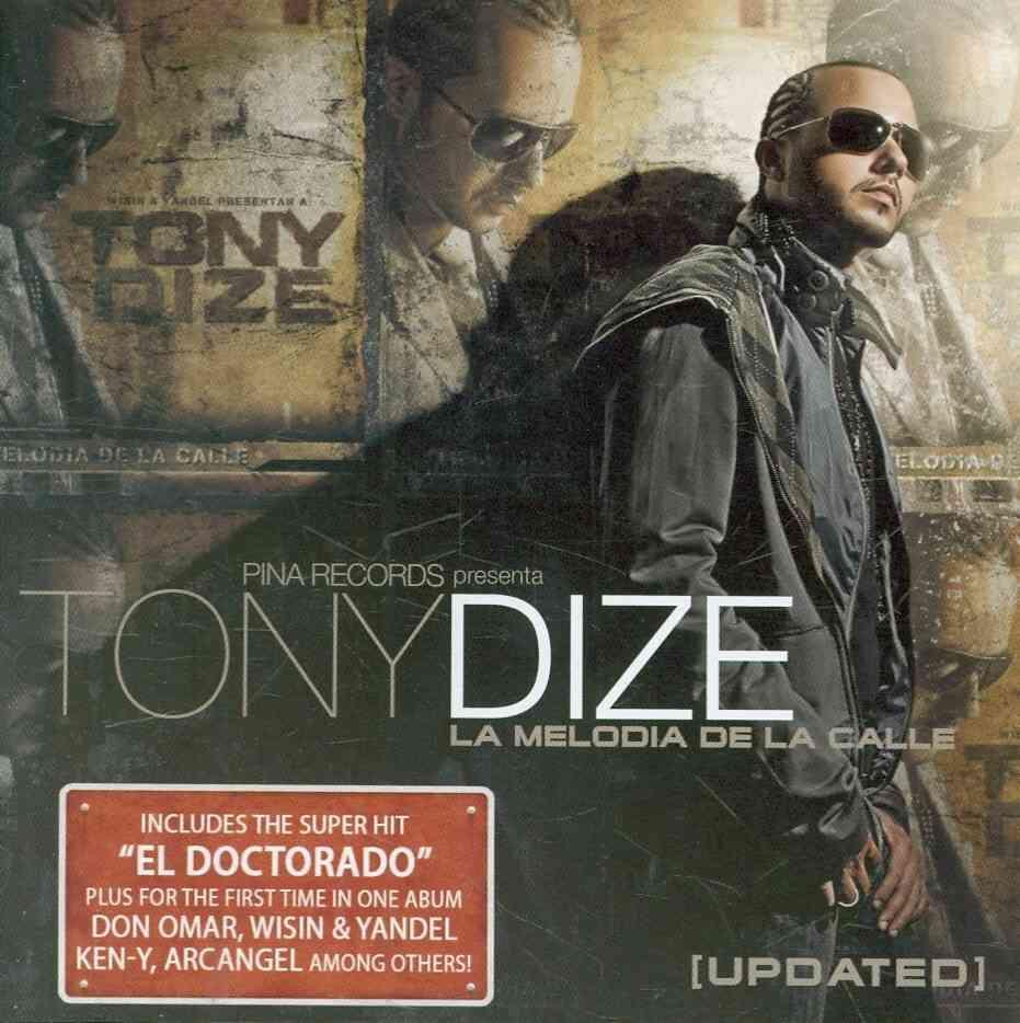 LA MELODIA DE LA CALLE UPDATED BY DIZE,TONY (CD)