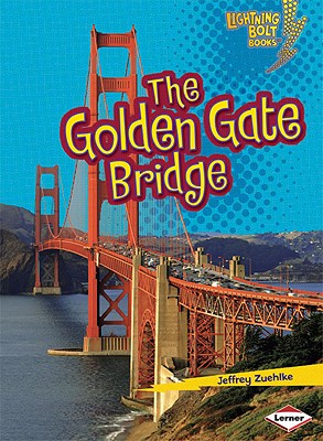 The Golden Gate Bridge By Zuehlke, Jeffrey